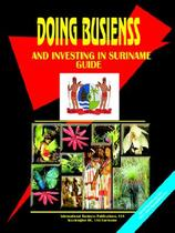 【预订】Doing Business and Investing in Suriname Guide 价格:1044.00