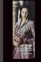 【预订】Liv Tyler: Star in Ascendance: Her First Decade in 价格:217.00