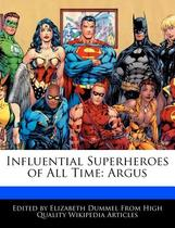 【预订】Influential Superheroes of All Time: Argus 价格:190.00