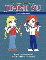 【预订】The Adventures of Jimmi Su: The South Pole 价格:131.00