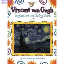 Vincent Van Gogh: Sunflowers and Swirly Stars [简-正版书籍 价格:35.59