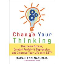 Change Your Thinking: Overcome Stress, Anxiety, and Depressi 价格:156.00