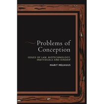 Problems of Conception: Issues of Law, Biotechnology, Indivi 价格:752.28