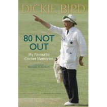 80 Not Out: My Favourite Cricket Memories/Dickie Bird/进口原 价格:124.20