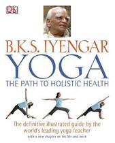 精装 原版 Yoga the Path to Holistic Health by B.K.S Iyengar 价格:275.00