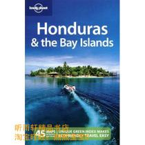 Lonely Planet Honduras & the Bay Islands 2nd Ed.: 2nd edit 价格:107.80