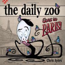 【正版满额包邮】Daily Zoo Goes to Paris! [精装]/Chris Ayer 价格:88.09
