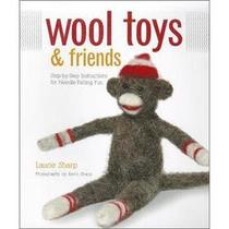 ☆正版☆Wool Toys and Friends: Step-by-step Instructi☆包邮 价格:98.00