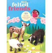 ☆正版☆My Felted Friends: 35 Adorable Needle-felted ☆包邮 价格:121.20