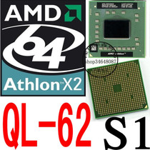 AMD Athlon 64 X2 QL62 638针 S1 笔记本 CPU AMQL62DAM22GG 价格:80.00