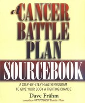 A Cancer Battle Plan Sourcebook: A Step-by-Step Health Progr 价格:64.80