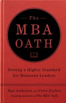 The MBA Oath: The Grassroots Movement That is Bringing Integ 价格:197.00