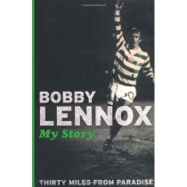 Thirty Miles from Paradise: My Story/Bobby Lennox/进口原版 价格:37.20