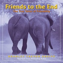 全新正版《Friends to the End: The True Value of Friendship 价格:48.00