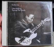 I Was Walking Through the Woods 巴迪盖伊 Buddy Guy JAZZ CD 价格:48.00