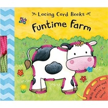 绝对正版:Lacing Card Books: Funtime Farm[Board Book] /Caro 价格:71.70
