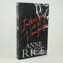 Interview with the Vampire 夜访吸血鬼/英文版 Anne Rice 价格:7.50