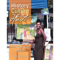History and Culture of Haiti: Journey Through Visual Art NIC 价格:692.00