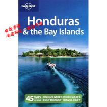 Lonely Planet Honduras & the Bay Islands 2nd Ed.:/正版书籍 价格:108.30