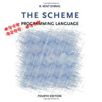 The Scheme Programming Language/R.Kent Dybvig/正版书籍 价格:436.10