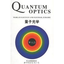 量子光学(英文版)/M.O.Scully 价格:86.24