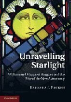 Unravelling Starlight William and Margaret Huggins and the 价格:6.80
