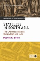 Stateless in South Asia The Chakmas between Bangladesh and 价格:6.80