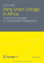 Party Voter Linkage in Africa Ghana and Senegal in Compara 价格:8.00