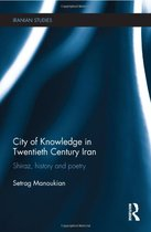 City of Knowledge in Twentieth Century Iran  Shiraz  Histor 价格:33.93