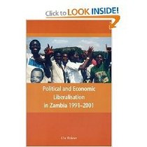 Political and Economic Liberalisation in Zambia 1991 2001 价格:27.00