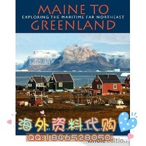 Maine to Greenland: Exploring the Maritime Far Northeast 价格:16.00