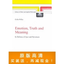Emotion, Truth and Meaning, In Defense of Ayer and Stevenson 价格:7.50