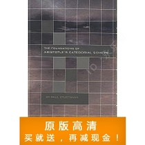The Foundations of Aristotle Categorial Scheme by Paul Stu 价格:7.50