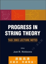 Progress in String Theory: Tasi 2003 Lecture Notes Boulder, 价格:7.50