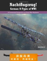 Nachtflugzeug! German N-Types of WWI: A Centennial Perspecti 价格:7.50