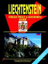 【预订】Liechtenstein Foreign Policy and Government Guide 价格:1044.00