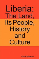 【预订】Liberia: The Land, Its People, History and Culture 价格:257.00