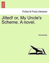 【预订】Jilted! Or, My Uncle