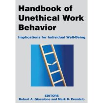 Handbook of Unethical Work Behavior: Implications for Indivi 价格:530.88