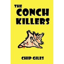 The Conch Killers /Chip Giles/进口原版 价格:150.96