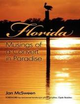 正品 Florida Musings of a Convert in Paradise Jan McSween 价格:248.00