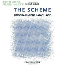 The Scheme Programming Language/R.Kent Dybvig/正版图书 价格:435.60