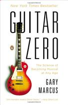 正版书Guitar Zero: The Science of Becoming Musical at Any 价格:94.00