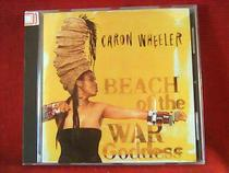 caron wheeler Beach of the War Goddess 欧版开封 k4464 架 价格:4.00