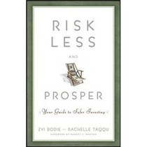 绝对正版:Risk Less and Prosper: Your Guide to Safer Invest 价格:213.50