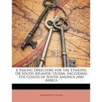 商城正版:A Sailing Directory for the Ethiopic or South Atla 价格:362.10