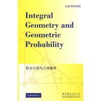 积分几何与几何概率/(阿根廷)路易斯桑塔洛 著/世界图书出版社 价格:35.30