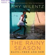 Rainy Season: Haiti-Then and Now/Amy Wilentz-正版书籍 价格:63.49