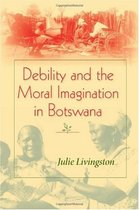 Debility and the Moral Imagination in Botswana  African Sys 价格:39.00
