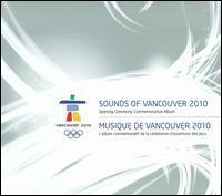EMI Sounds of Vancouver 2010: Opening Ceremony 价格:157.00